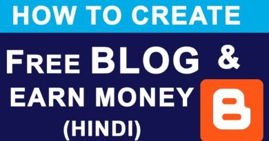 Create FREE BLOG & Earn Money Online   What is Blogger ?   Full Basic Tutorial Guide in Hindi