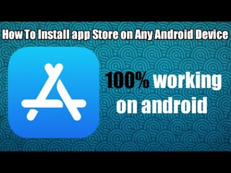 How to Install App Store on Your Android Device (100% working) NO ROOT