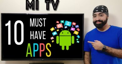 10 Must have APPS on Mi TV 4/ 4A & ANDROID TV