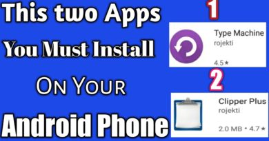 2 best Apps You need install Now on Your Android Phone!