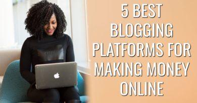 5 Best Blogging Platforms for Making Money Online | Free & Paid Blogging Platforms