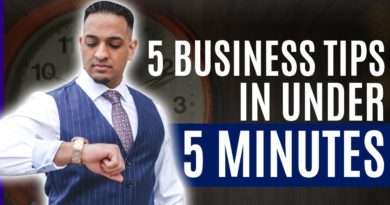5 Business Tips in Under 5 Minutes