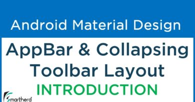 #7.1 Introduction to Android AppBarLayout & Collapsing ToolBar Layout | Material Support Library