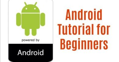 Android Tutorial | Learn Android Development