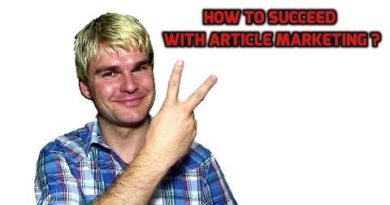 Article Marketing - How to Succeed with Article Marketing, Tips and Tricks