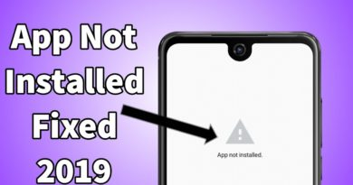 How To Fix App Not Installed 2019 || Without APK Editor
