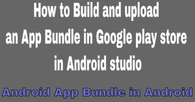 How to Build and upload an app bundle in Google play store in Android studio