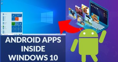 How to install Android APPS in Windows 10!