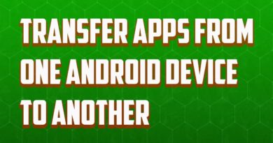 How to transfer apps from one android phone to another phone