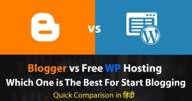 Blogger vs Free WP Hosting Which Platform is The Best For Blogging in 2019