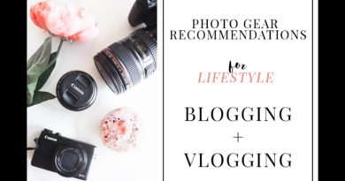 Camera Recommendations for Lifestyle Blogging