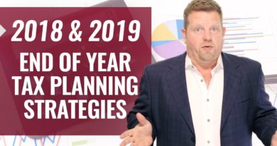 Tax Planning Strategies 2018 (AND 2019) Year-End Tax Planning Strategies
