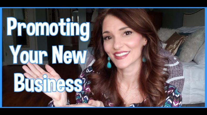 Tips for Promoting Your New Business