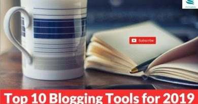 Top 10 Blogging Tools for 2019 ?