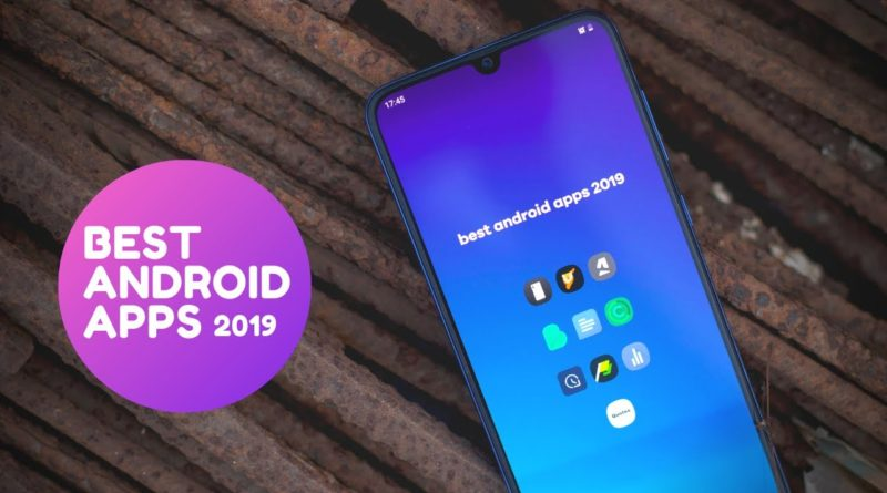 Top 10 best android apps of 2019