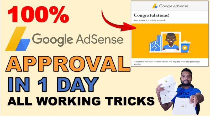 4 Tips and Tricks For GOOGLE ADSENSE APPROVAL IN 1 DAY? - Blogger & Wordpress 2019