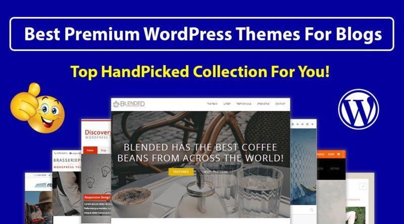 5 Best HandPicked Premium WordPress Themes for Blogging 2019
