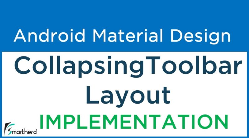 #7.3 Implementing Android CollapsingToolBarLayout | Material Design Support Library