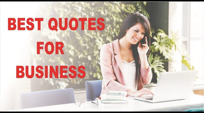 Best business quotes that will change your Life   Business Quotes for Successful Business  