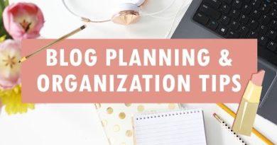 Blog Planning & Organization TIPS!