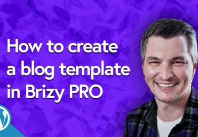 Blogging & Dynamic Templates in Brizy Website Builder | WORDPRESS | pRO