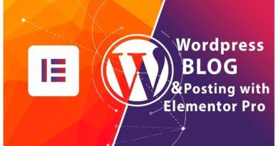 Creating Wordpress Blog & Posting with elementor
