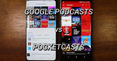 Google Podcasts vs Pocketcasts