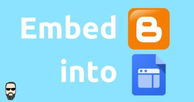 How to Embed Blogger in Google Sites