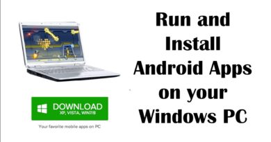 How to Install and Run Android Apps on your Windows PC (Computer)