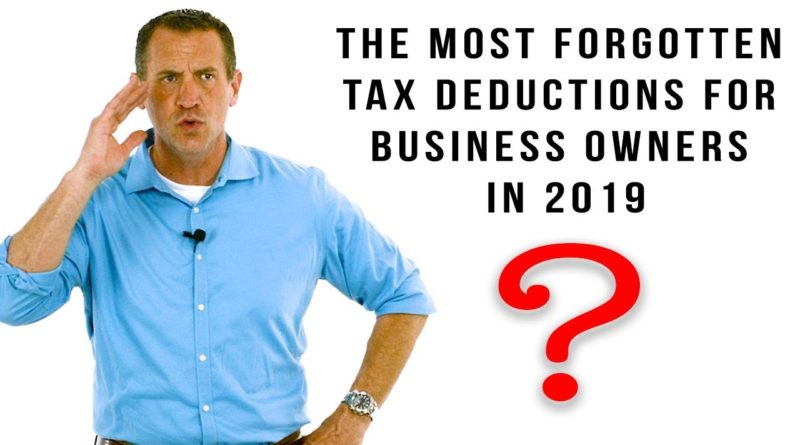 The Most Forgotten Tax Deductions for Business Owners | 2019