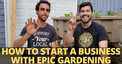 Tips on Starting a Business with Epic Gardening