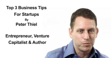Top 3 Business Tips For Startups By Peter Thiel & Why Competition Is For Losers