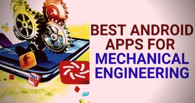 5 Best Android Applications For Mechanical Engineering Students 2018-2019