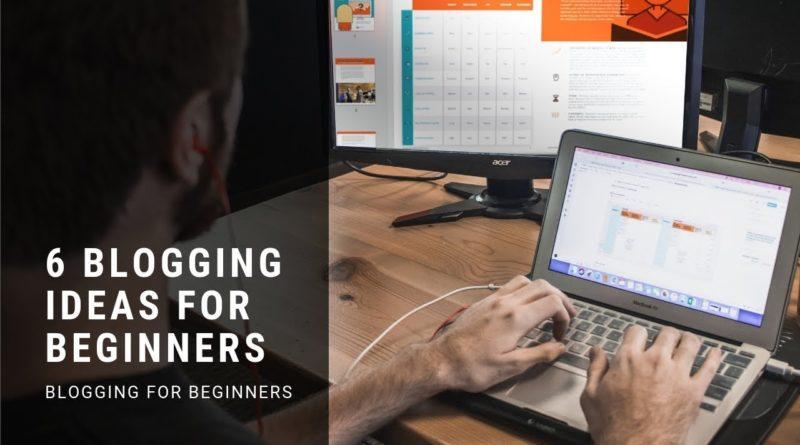 6 Blogging Ideas for Beginners (money generating ideas)