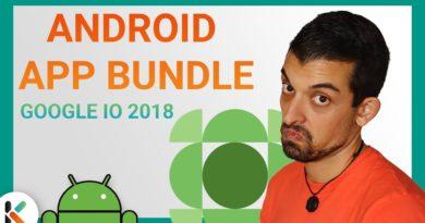 [ANDROID APP BUNDLE] - La nueva forma de publicar aplicaciones | Google IO 2018