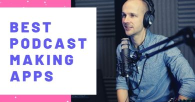 Best Podcast Making Apps for 2019