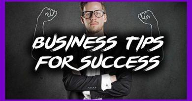 Business Tips For Success (For Beginner And Veteran Entrepreneurs Alike!)
