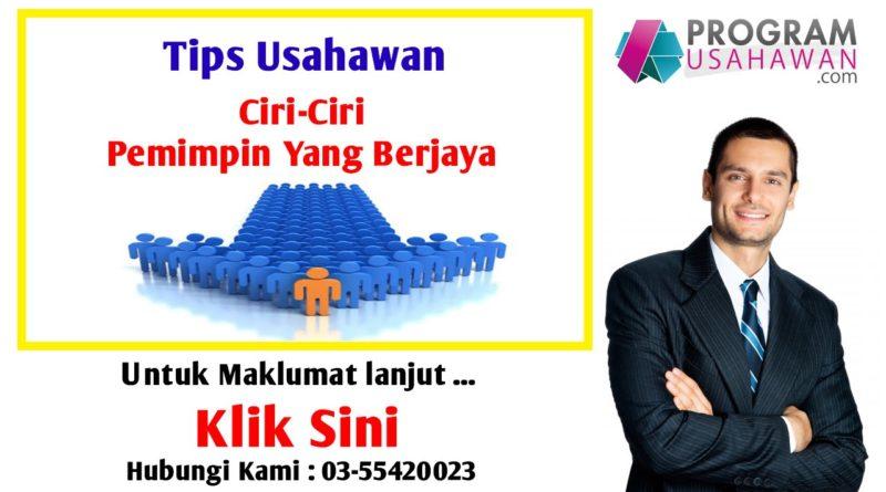 Ciri-Ciri Pemimpin Berjaya - Tips Usahawan | ProgramUsahawan.com