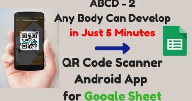 Develop QR code Scanner Android App using MIT AppInventor  Google Sheet   App Script 