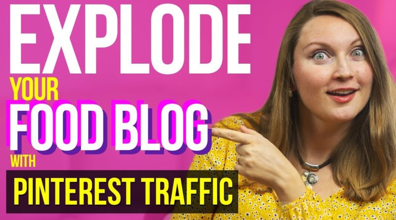 Food Blogging for Beginners   How to Get TONS of Free Traffic from Pinterest