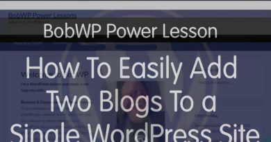 How To Easily Add Two Blogs to a Single WordPress Site