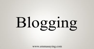 How To Say Blogging