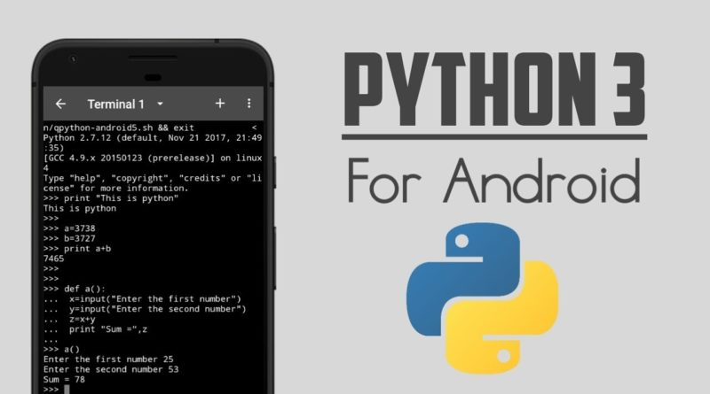 How to Run Python 3 on Android (NO ROOT) | QPython