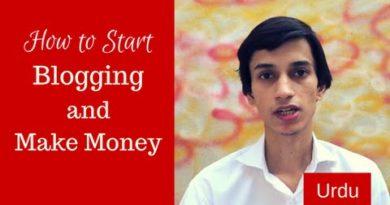 How to Start Blogging and Make Money [Urdu]