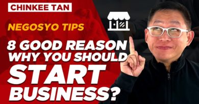 NEGOSYO TIPS: 8 Good Reason Why You Should Start Business