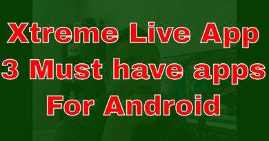 Top 3 Streaming Apps with LIVE XTREME solution 2020