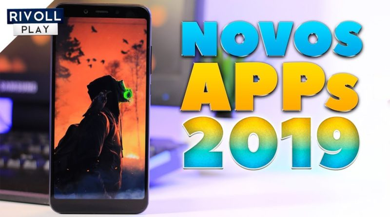 Top Novos Apps Android 2019