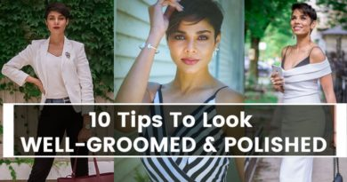 10 Tips To Look Well Groomed and Polished/Working Women Confidence