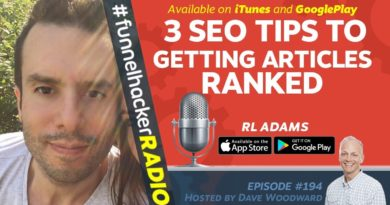 3 SEO Tips To Getting Articles Ranked - RL Adams - FHR #194