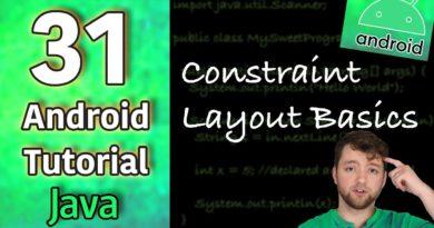 Android App Development Tutorial 31 - Constraint Layout Basics | Java